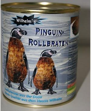Pinguin Rollbraten in der Dose!